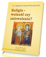 religia_wolnosc_czy_zniewolenie