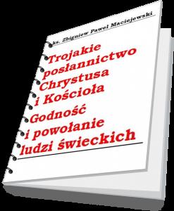 trojakie-poslannictwo